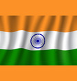 indian flag 3d national banner of india vector image