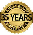 35 years anniversary golden label with ribbon vector image vector image