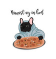 namastay in bed bulldog with pizza vector image