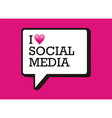 I love social media bubble vector image
