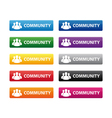 Community buttons vector image vector image