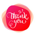 Text thank you on red background calligraphy vector image