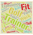 How To Choose A Golf Fitness Trainer text vector image