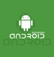 android logo background image vector image