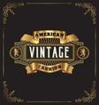 Premium golden vintage frame label design vector image