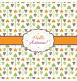 Hello Autumn background with decorative plants vector image