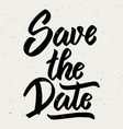 save the date hand drawn lettering phrase on vector image