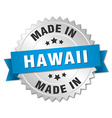 made in Hawaii silver badge with blue ribbon vector image