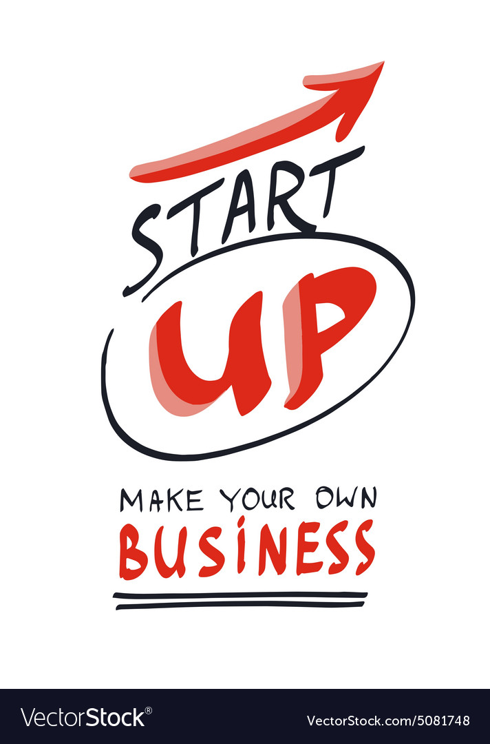 Start your own business concept hand lettering vector