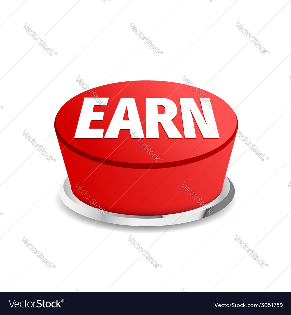 Time to earn button sign template vector