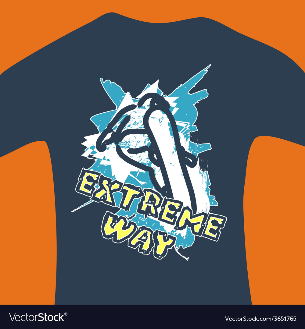 Extreme way  print for sweatshirt vector