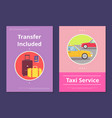 taxi service in hotel with included transfer vector image