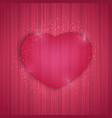 valentines day background with stipe texture and vector image