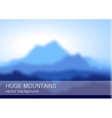 Blurred lanscape with high blue mountains vector image