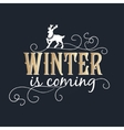 Winter is coming lettering Golden Congratulations vector image