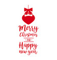 christmas text quote lettering bauble vector image