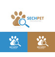 paw and loupe logo combination pet and vector image