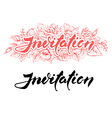Invitation lettering vector image