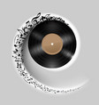 vinyl disc with music notes flying out in white vector image