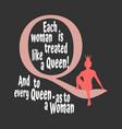 vintage queen silhouette motivation quote vector image
