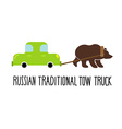 Russian traditional tow truck Bear lucky for car vector image vector image