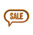 wooden sale sign speech bubble icon vector image