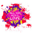 colorful painted blotch love slogan vector image