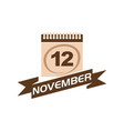 12 november calendar with ribbon vector image