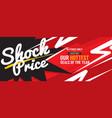 shock price hottest deal promotion sale banner vector image