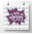 poster with a handwritten phrase-hello spring 10 vector image