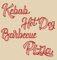 kebab hot dog pizza barbecue set of hand drawn vector image