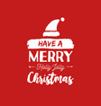 christmas quote calligraphy santa vector image