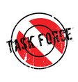 task force rubber stamp vector image