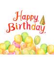 happy birthday party watercolor text cap bright vector image
