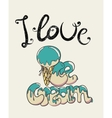 i love ice-cream vector image