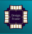 art frame for text template of design frame vector image