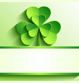 St Patricks card with green clover vector image