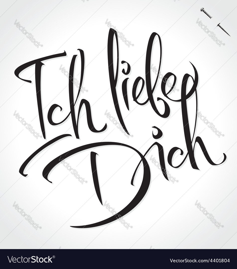 Ich liebe dich original custom hand lettering vector