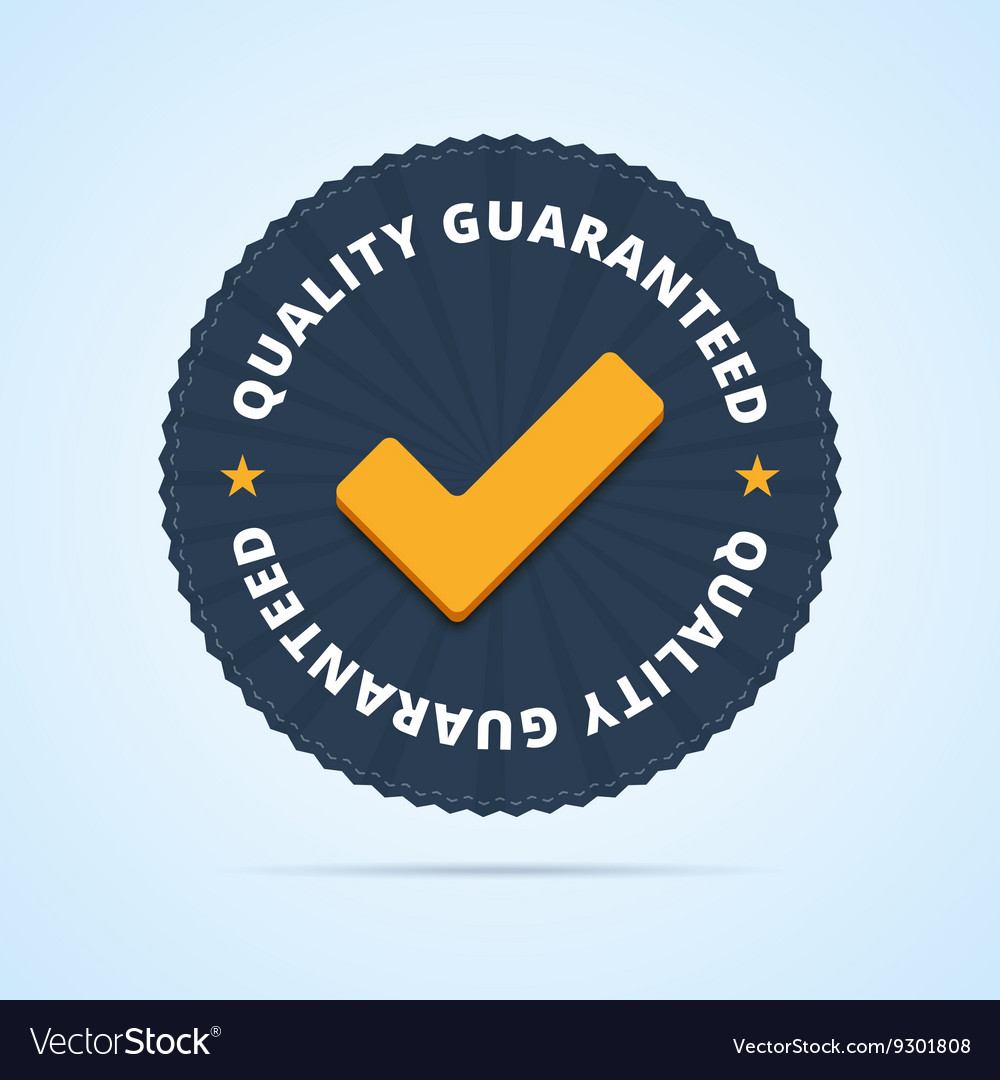 Quality guaranteed  tested badge vector
