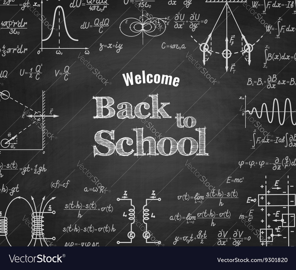 Welcome back to school with formula on blackboard vector