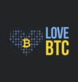 concept for bitcoin lover vector image