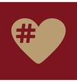 The hash love icon Hashtag heart symbol Flat vector image