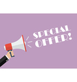 Hand holding megaphone with word special offer vector image