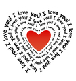 I love you in the form of heart vector image vector image
