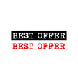 best offer rubber stamp badge with typewriter set vector image