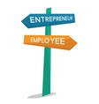 Employee and entrepreneur road sign vector image