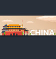 travel banner to china flat vector image