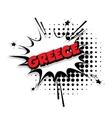Comic text Greece sound effects pop art vector image