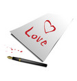 letters and hearts are drawn on paper and a pen vector image