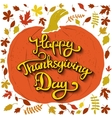 Happy Thanksgiving Day Hand drawn lettering on vector image